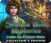Shadow Wolf Mysteries: Under the Crimson Moon Collector's Edition 2